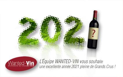 Une année pleine de grands crus 2021 wanted-vin